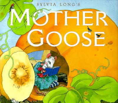 Silvia Long's Mother Goose