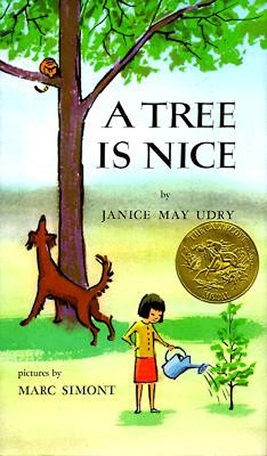 A Tree is Nice by Janice Udry, Illustrated by Marc Simont