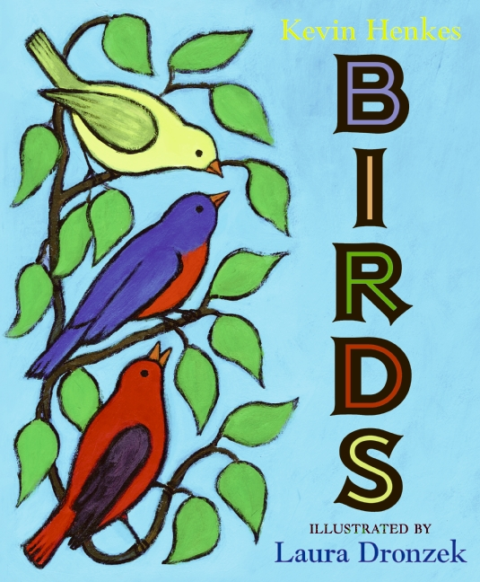 Birds by Kevin Henkes Nature Books for kids