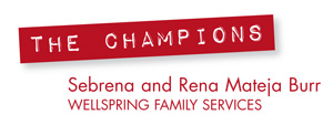 Sebrena and Rena Mateja Burr, Wellspring Family Services