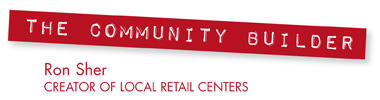 Ron Sher, local retail centers