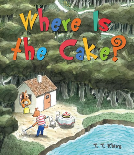 Where is the Cake by T.T. Khing