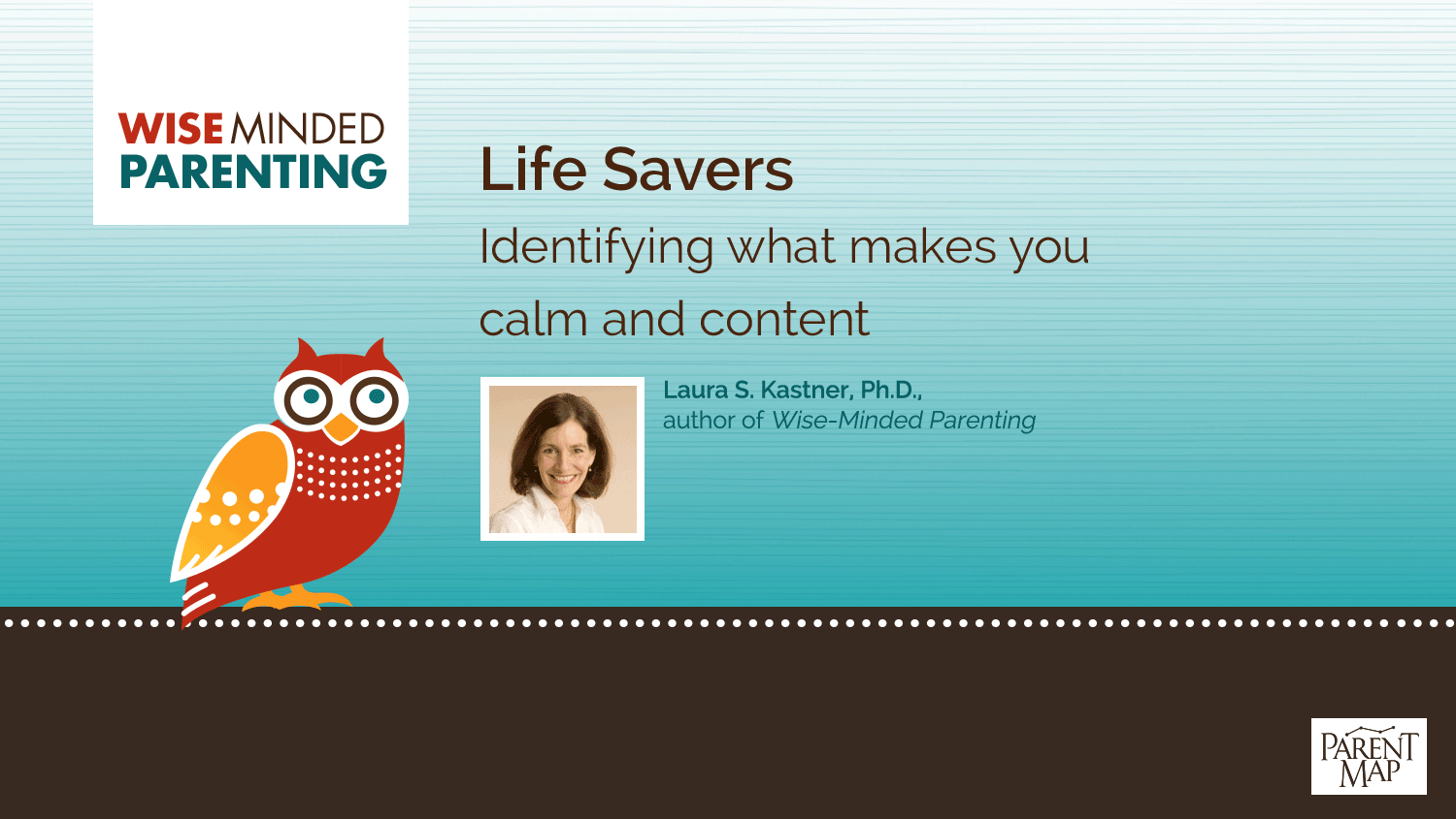 Life Savers: Identifying what makes you calm and content