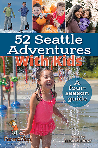 52 Seattle Adventures With Kids Book Cover