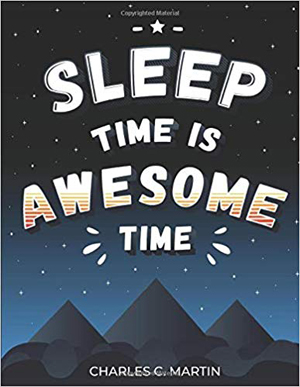 sleep time is awesome time