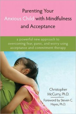 Parenting Your Anxious Child Book