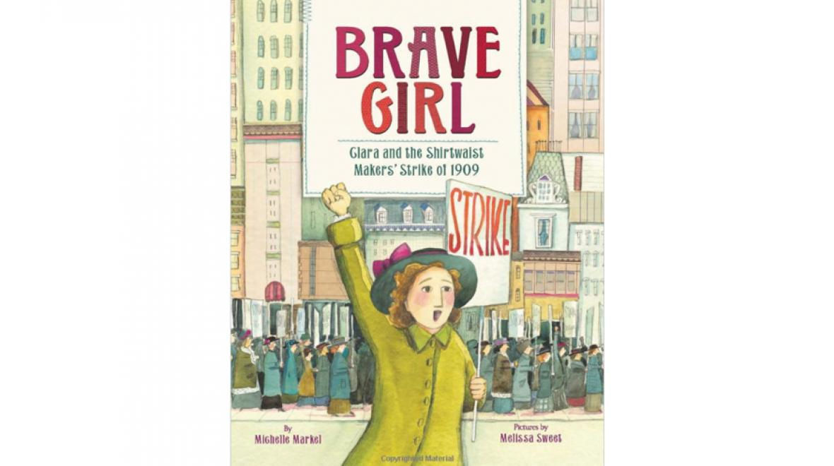 """Brave Girl"" by Michelle Markel"