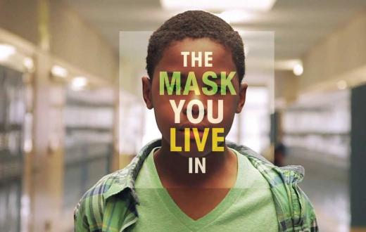 'The Mask You Live In' promo poster
