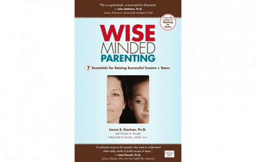 Wise-Minded Parenting: 7 Essentials for Raising Successful Tweens + Teens
