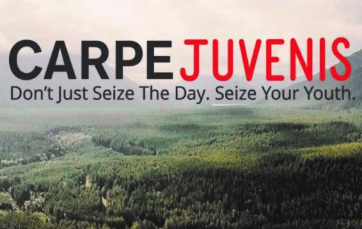 Carpe Juvenis: Seize Your Youth